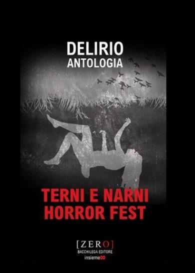 Delirio Antologia - Terni e Narni Horror Fest
