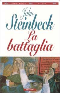 La battaglia di John Steinbeck Bompiani