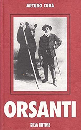 Orsanti di Arturo Curà (Silva Editore)
