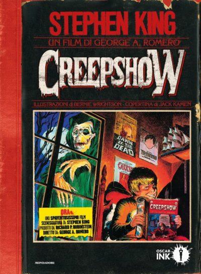 Creepshow di Stephen King, George Romero e Bernie Wrightson (Mondadori Oscar Vault)
