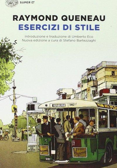 Esercizi di stile di Raymond Queneau (Einaudi)