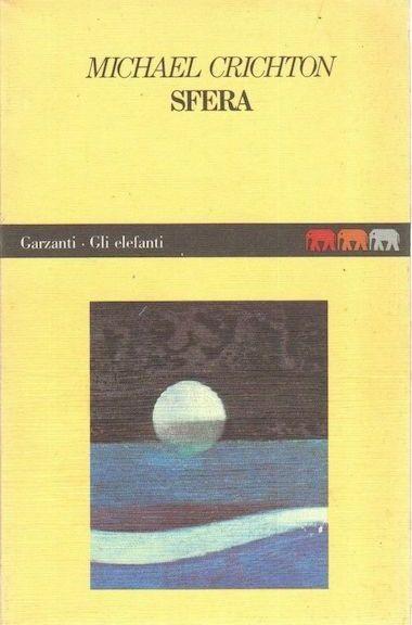 SFERA di Michael Crichton ed Garzanti Collana Gli Elefanti