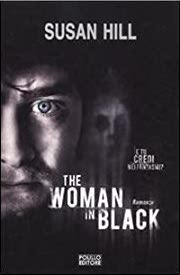 The woman in black (La donna in nero) di Susan Hill - Polillo Editore