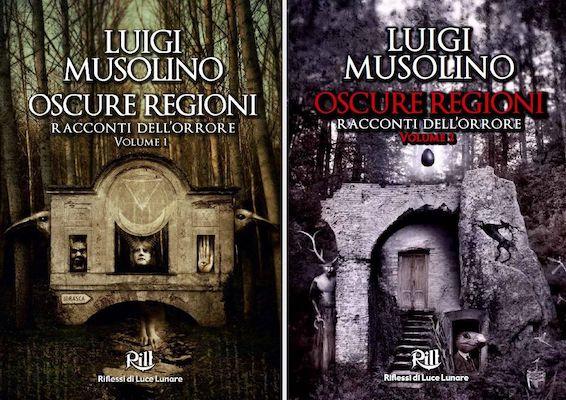 Luigi Musolino - Oscure Regioni - Racconti dell'orrore / RiLL Riflessi di Luce Lunare