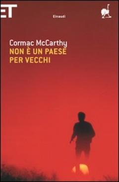 Non è un paese per vecchi di Cormac McCarthy (Einaudi)