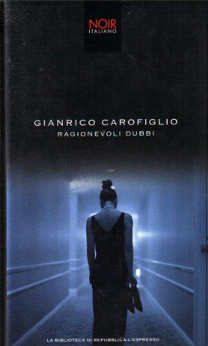 Ragionevoli dubbi di Gianrico Carofiglio
