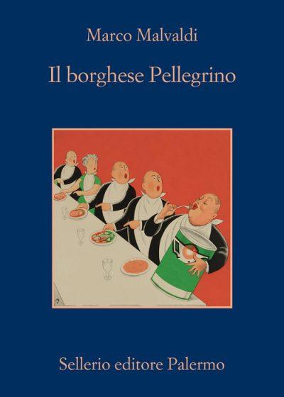 Il borghese Pellegrino di Marco Malvaldi (Sellerio editore)