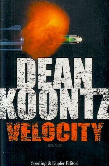 Velocity di Dean Koontz (Sperling & Kupfer)